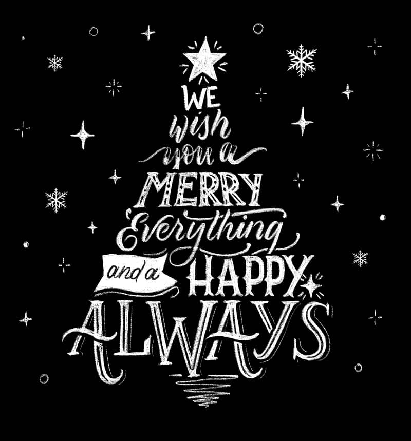 We wish you a Merry Everything and Happy Always - Chalkboard Lettering Holidays mural