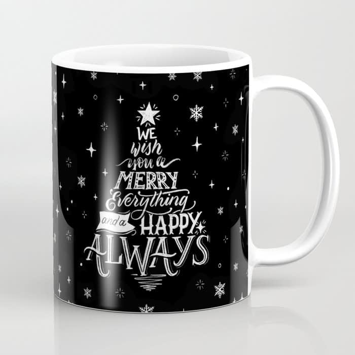 Merry Everything and Happy Always Lettering Coffee Mug
