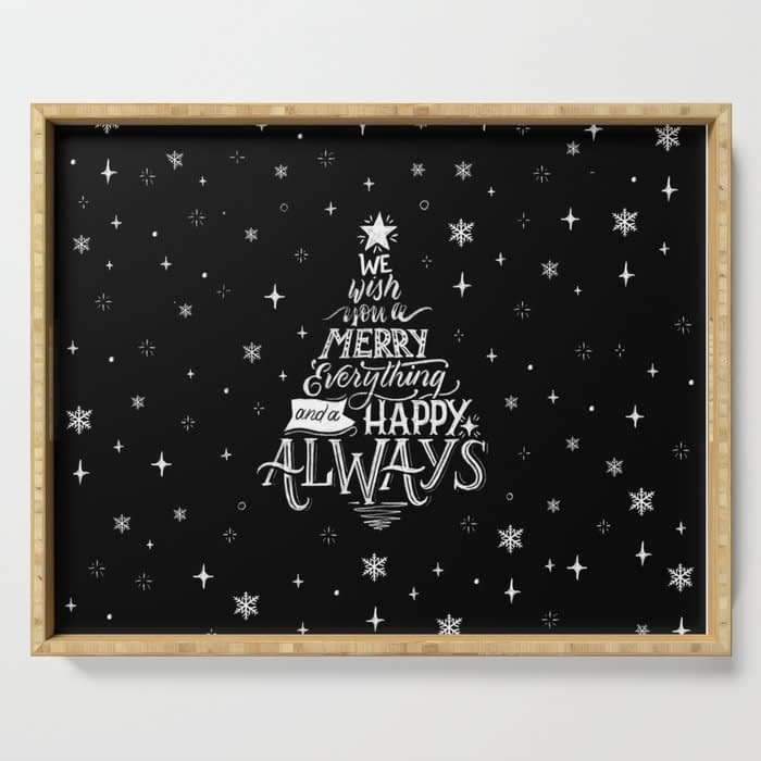 Merry Everything and Happy Always Lettering Serving Tray